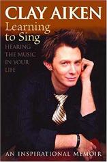 Clay Aiken - vom verhinderten American Idol zum Megaseller und Buchautor