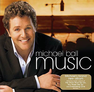 Michael Ball - Music (2005)