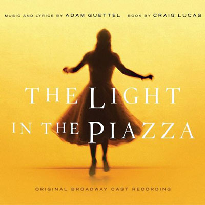 The Light in the Piazza - Adam Guettels Masterpiece